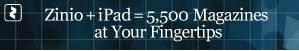 Zinio + iPad = 5,500 Magazines at Your Fingertips