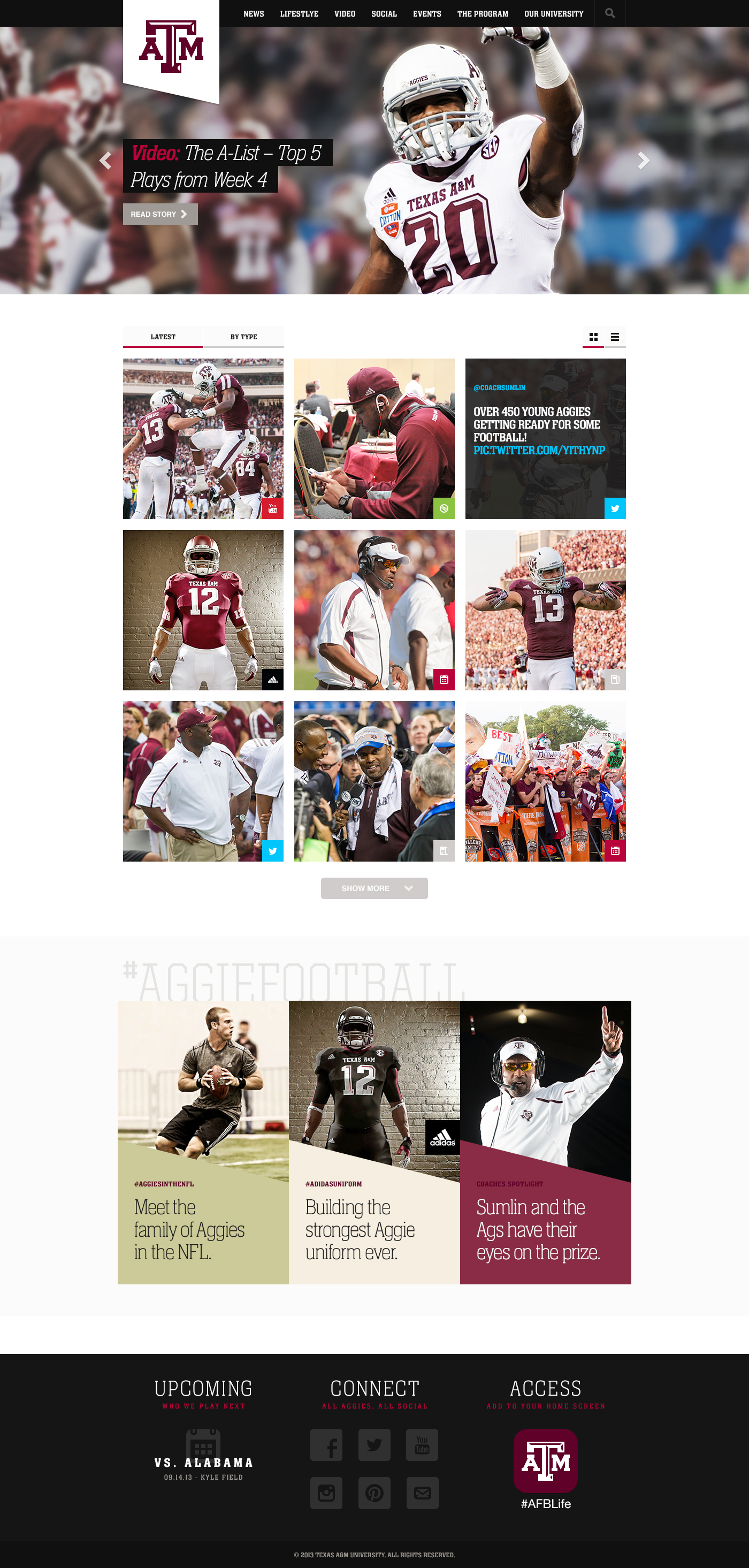 "Texas A&M Coach Kevin Sumlin said, ""With AggieFBLife, we are able to give an insider's view of our football program and show what it's like to be a football player at Texas A&M through videos, blogs and imagery."""