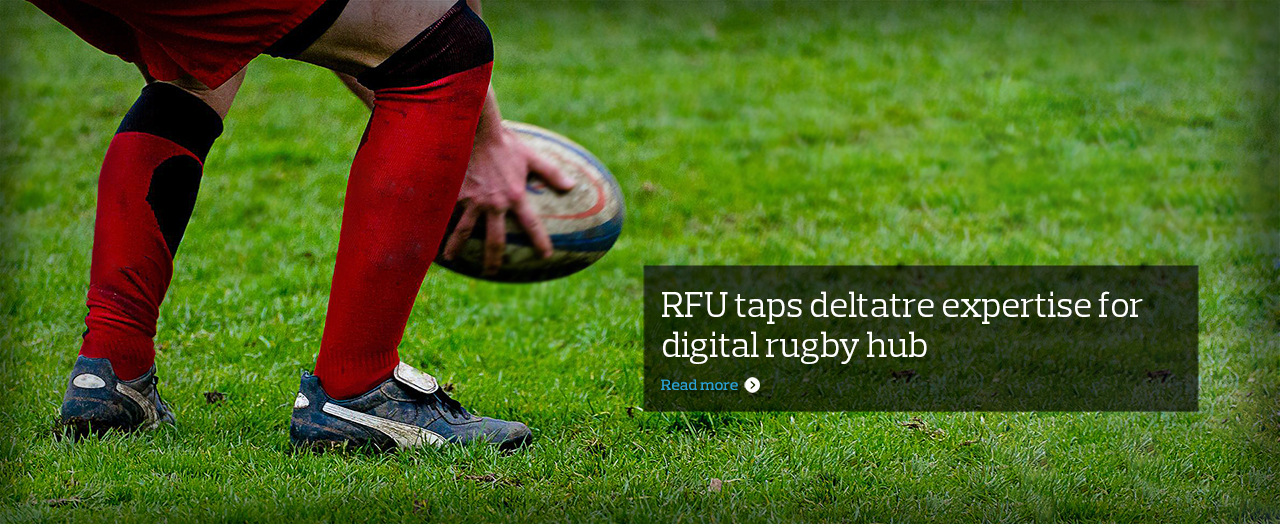 Rugby Football Union Signs Digital Media, Creative And Production Services Deal With Deltatre