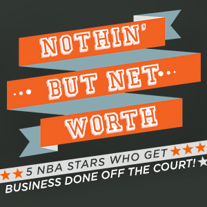 """Nothin' But Net … Worth"" - Sports Techie blog"