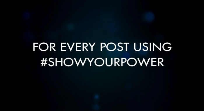 For Every Post Using #showyourpower