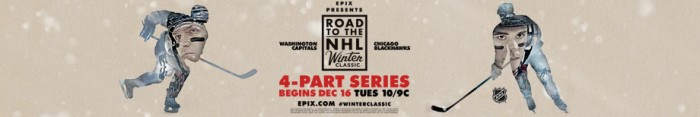 Road To The Winter Classic Free Trail On EPIX, NHL, Blackhawks, And Capitals Website Or App - Sports Techie blog