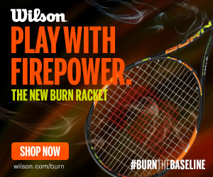 Wilson Tennis, the new Burn racket.