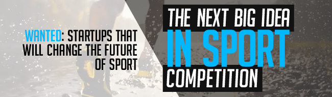 National competition gives startups an opportunity to develop innovative technology solutions for the sport industry.