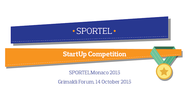 Sport-specific Startup Competition At SPORTELMonaco 2015, Grimaldi Forum, Monaco Wednesday 14th October 2015 at 11.00 CET.